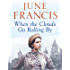When the Clouds Go Rolling By (Victoria Crescent Sagas Book 3)