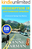Redemption in Cottonwood Springs: A Cottonwood Springs Cozy Mystery (Cottonwood Springs Cozy Mystery Series Book 7)