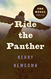 Ride the Panther (The Medal Book 5)