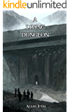 A Living Dungeon