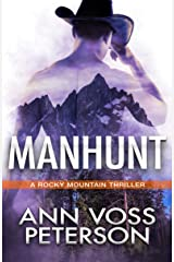 Manhunt (A Rocky Mountain Thriller Book 1) Kindle Edition