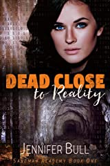 Dead Close to Reality (Sandman Academy Book 1) Kindle Edition