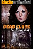 Dead Close to Reality (Sandman Academy Book 1)