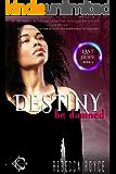 Destiny Be Damned : A Reverse Harem Paranormal Romance (Last Hope Book 3)
