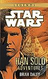 The Han Solo Adventures: Star Wars Legends (Star Wars - Legends)