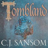 Tombland: The Shardlake Series, Book 7