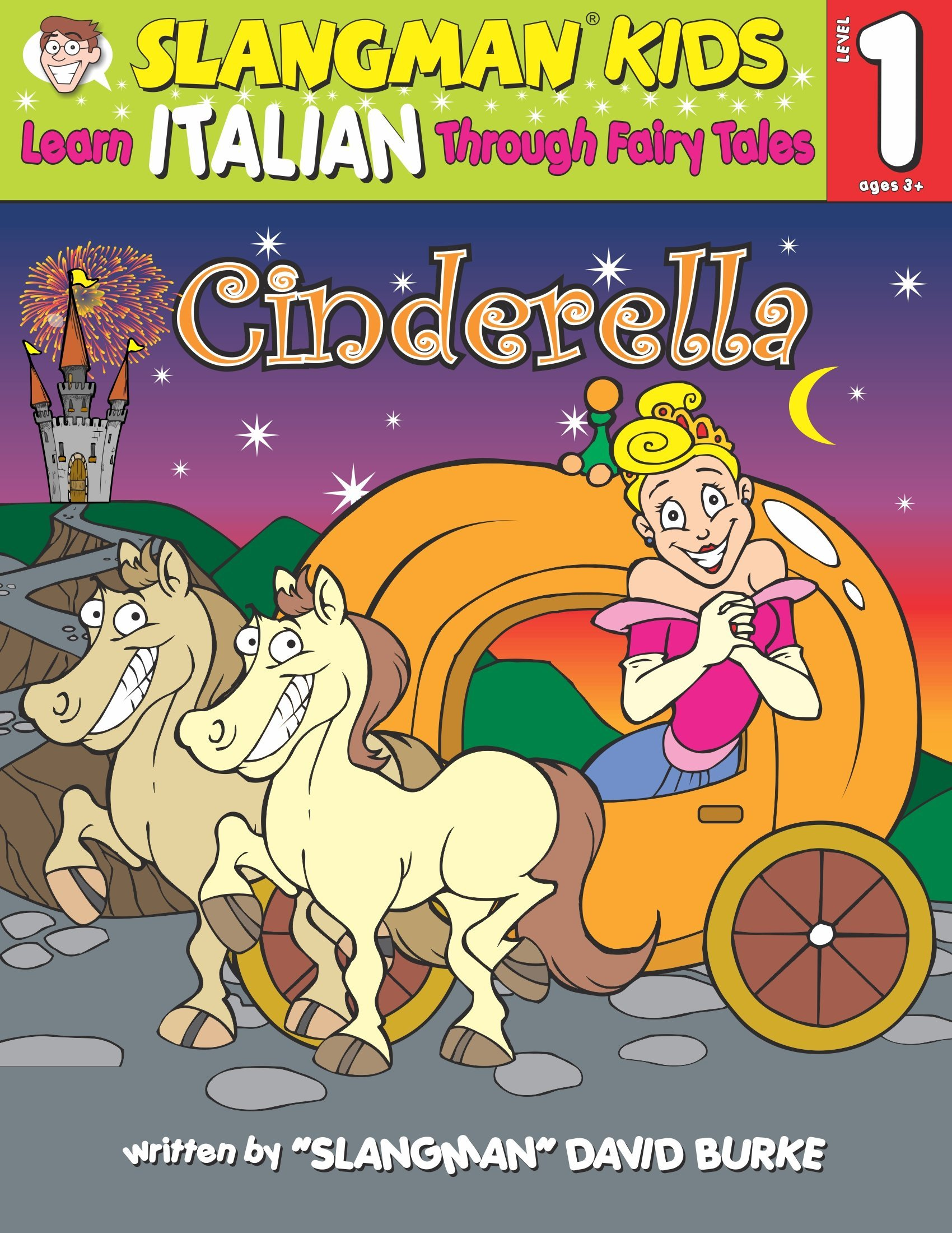 CINDERELLA (Level 1): Learn ITALIAN Through Fairy Tales (Foreign Language Through Fairy Tales) (English and Italian Edition) PDF
