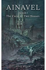 Ainavel: Episode 1 - The Curse of Two Houses Kindle Edition