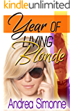 Year of Living Blonde (Sweet Life in Seattle, Book 1)