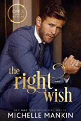 The Right Wish: A Modern-Day Retelling of Snow White (Once Upon A Rock Star Book 2) Kindle Edition