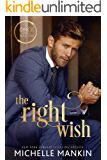 The Right Wish (Once Upon A Rock Star Book 2)