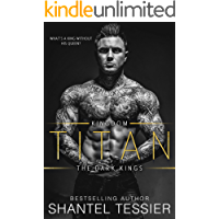 Titan (Dark Kings Series Book 1)