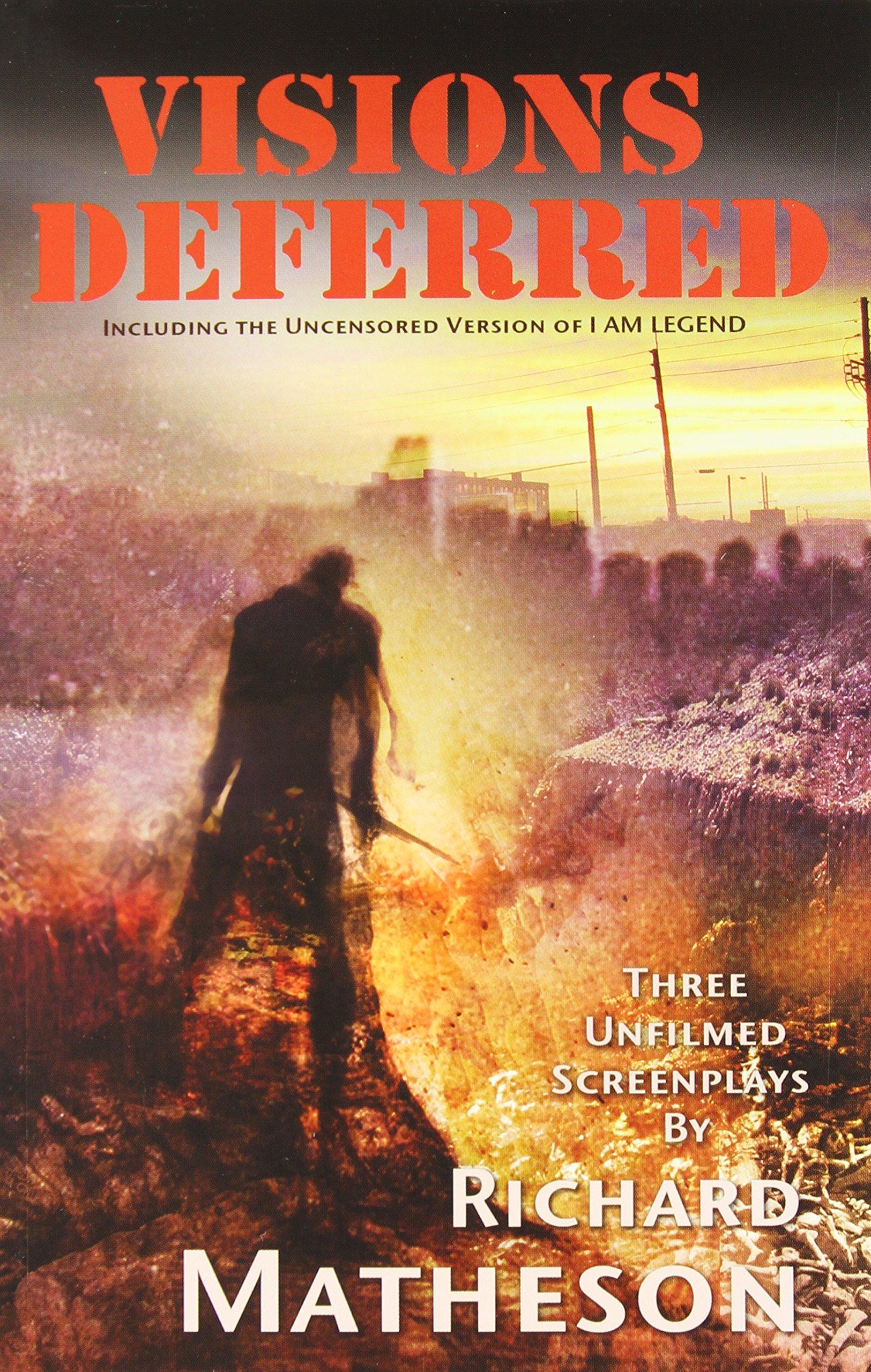 Visions Deferred: Richard Matheson's Censored I AM LEGEND Screenplay ebook