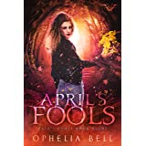April's Fools (Fate's Fools Book 8)
