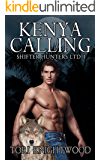 Kenya Calling (Shifter Hunters Ltd. Book 1)