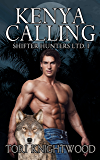 Kenya Calling (Shifter Hunters Ltd. Book 1)