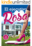 EL EJECUTIVO ROSA (Spanish Edition)