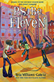 P.S. Be Eleven (Ala Notable Children's Books. Middle Readers Book 2)