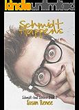 Schmidt Happens (The Schmidt Load Book 2)