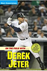 On the Field with...Derek Jeter (Matt Christopher Sports Bio Bookshelf) Kindle Edition