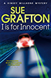 I is for Innocent: A Kinsey Millhone Mystery