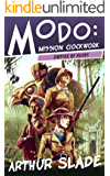 Empire of Ruins (Modo: Mission Clockwork Book 3)