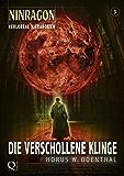 NINRAGON 03: Die verschollene Klinge (Verlorene Hierarchien) (NINRAGON – Die Serie)