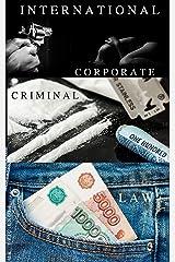 International Corporate Crime Law Kindle Edition