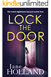 Lock the Door: A psychological thriller full of suspense
