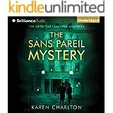The Sans Pareil Mystery: The Detective Lavender Mysteries, Book 2