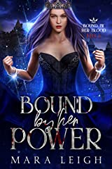 Bound by Her Power: Bound by Her Blood Book 5 Kindle Edition