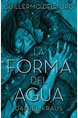 La forma del agua (Spanish Edition) Kindle Edition