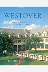 Westover: Giving Girls a Place of Their Own (Garnet Books) Kindle Edition