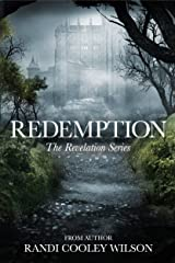 Redemption (The Revelation Series Book 3) Kindle Edition