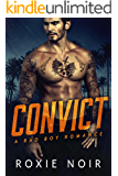 Convict: A Bad Boy Romance