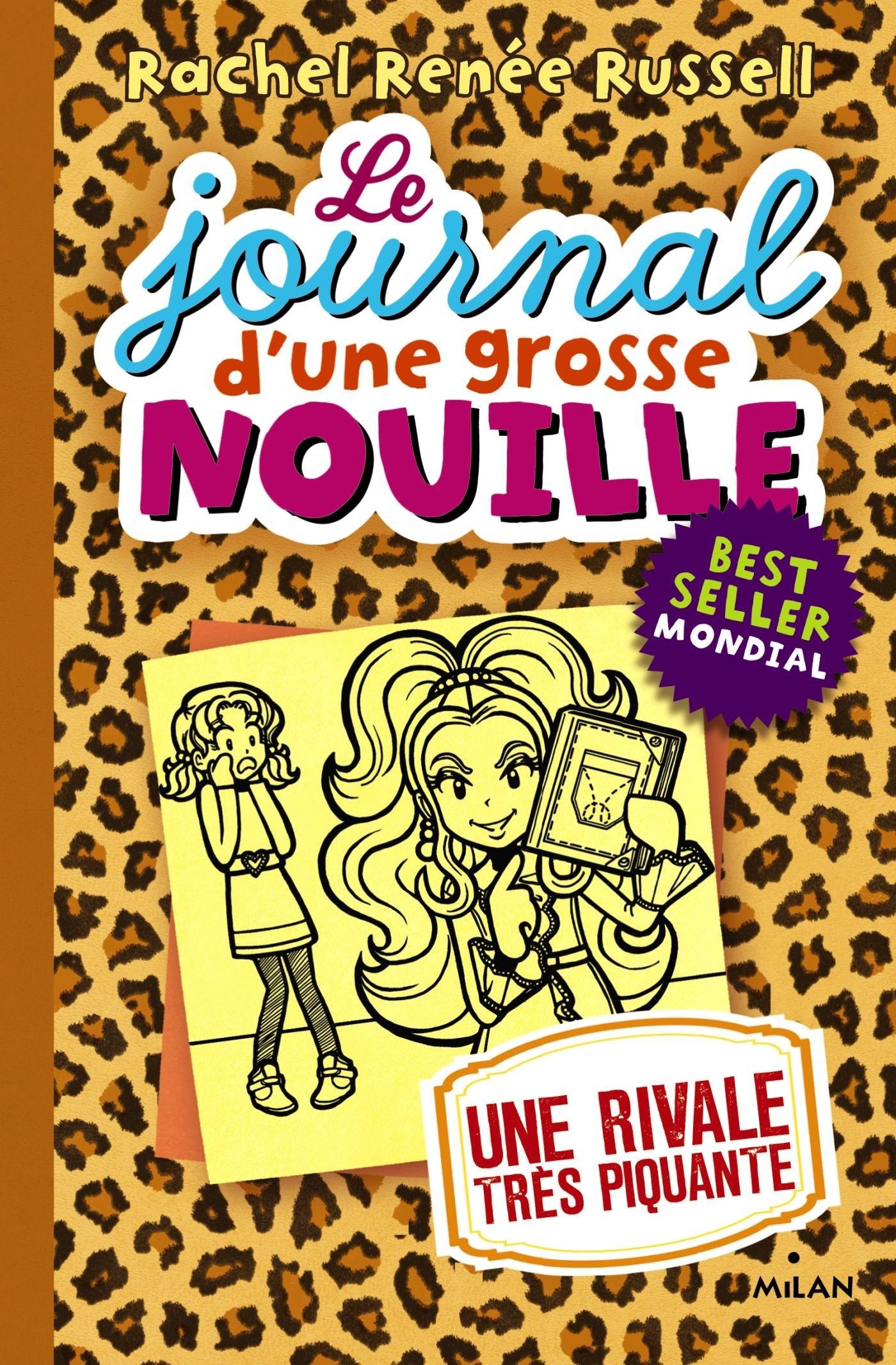 Le Journal D Une Grosse Nouille Tome 9 Une Rivale Tres
