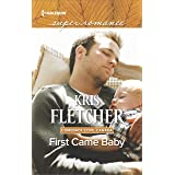 First Came Baby (Comeback Cove, Canada Book 6)