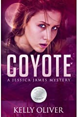 COYOTE: A Suspense Thriller (Jessica James Mysteries) Kindle Edition