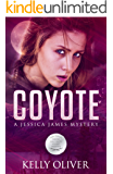 COYOTE: A Suspense Thriller (Jessica James Mysteries Book 2)