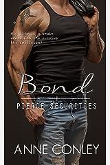 Bond (Pierce Securities Book 6) Kindle Edition