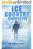Ice Country: A SciFi Dystopian Thriller (The Country Saga Book 2)