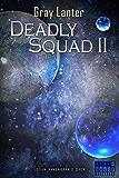 Deadly Squad II (Logan Ryvenbark's Saga Book 4)