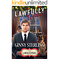Lawfully Gifted: A Christmas Lawkeeper Romance (Healing Hearts