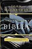 Como estudar a Bíblia: O que você precisa para ler e entender as Escrituras Sagradas