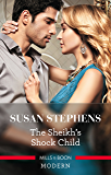 The Sheikh's Shock Child (One Night With Consequences Book 42)
