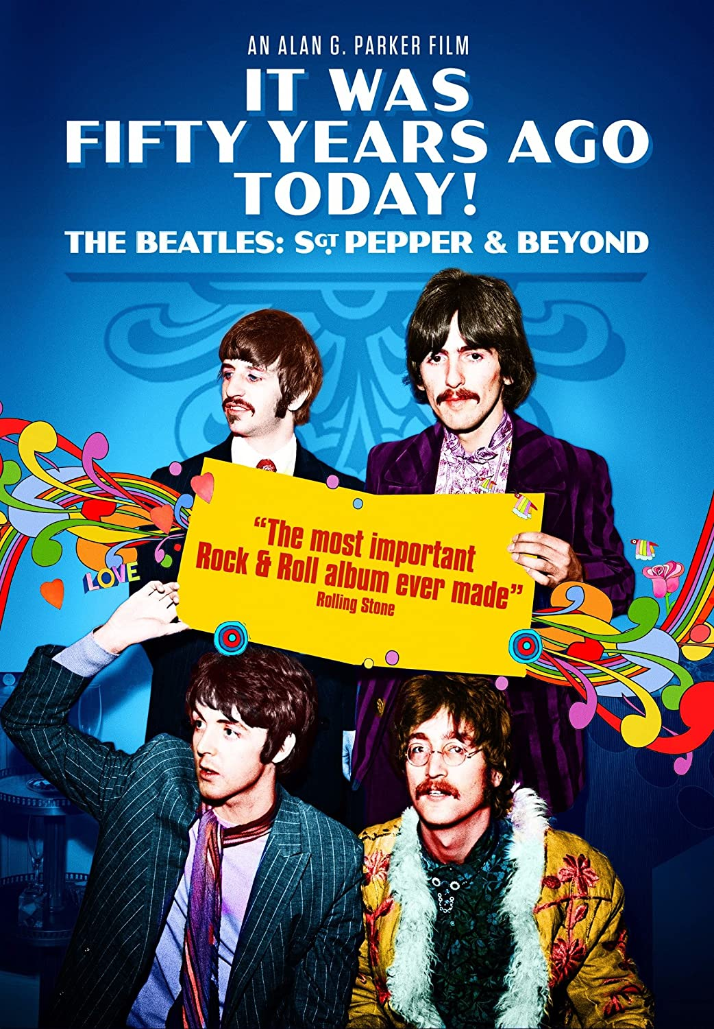 It Was Fifty Years Ago Today! The Beatles: Sgt Pepper & Beyond