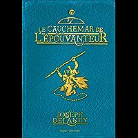 L'épouvanteur, Tome 7 : Le cauchemar de l'épouvanteur (French Edition)