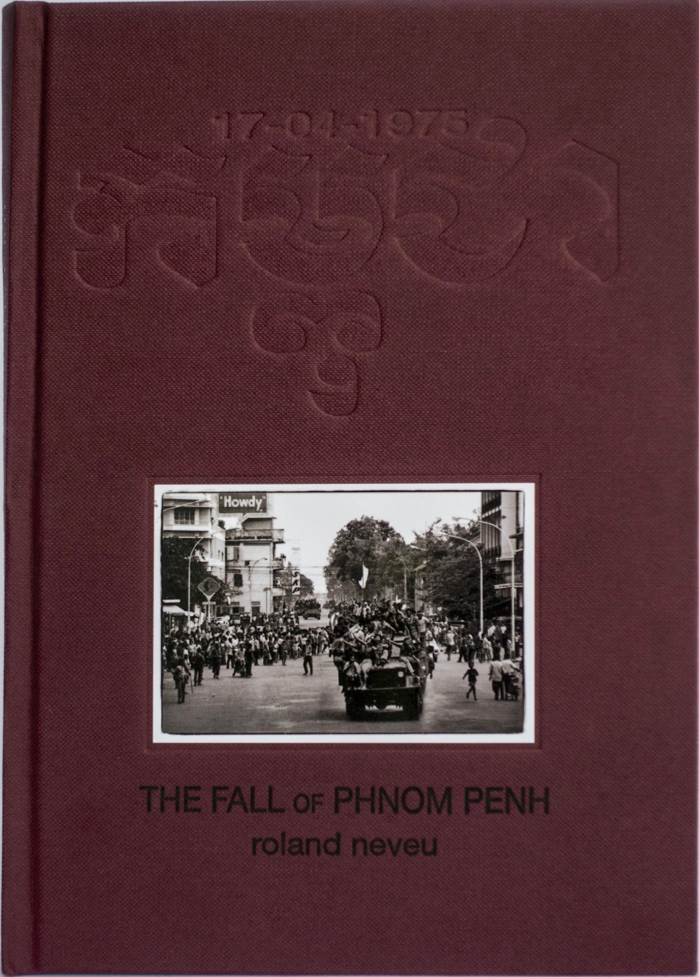 Download The Fall of Phnom Penh, 17 April 1975 pdf