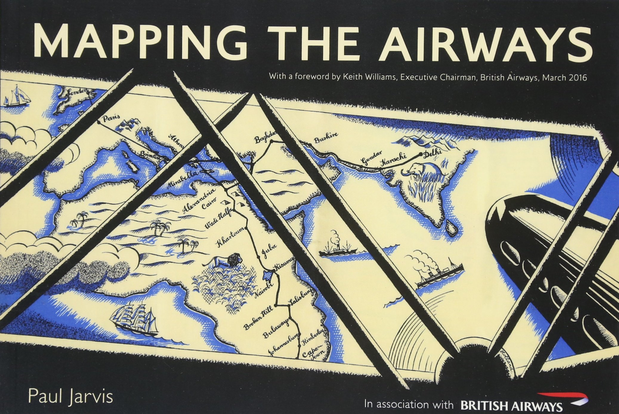 Mapping the Airways: Paul Jarvis, Keith Williams: 9781445654645
