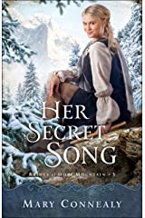 Her Secret Song (Brides of Hope Mountain Book #3) Kindle Edition